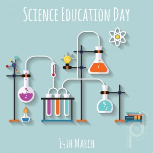 14th March: Science Education Day